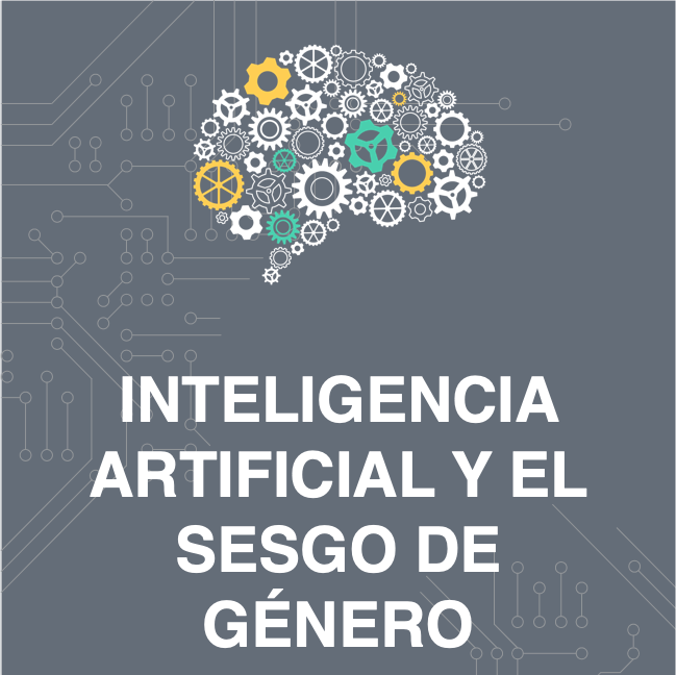 Inteligencia Artificial y el sesgo de género