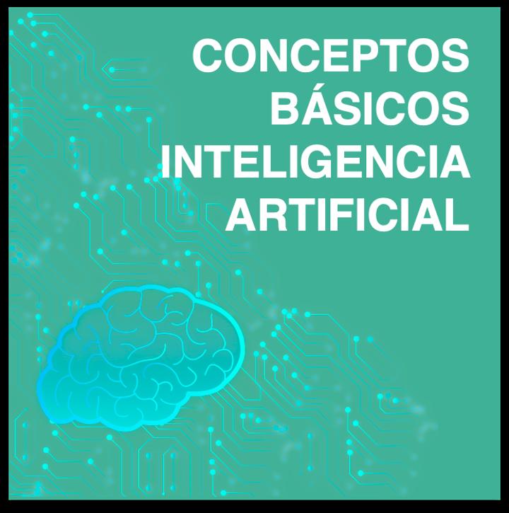 Conceptos básicos de Inteligencia Artificial