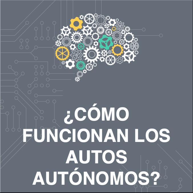 cómo funcionan los autos autónomos blog